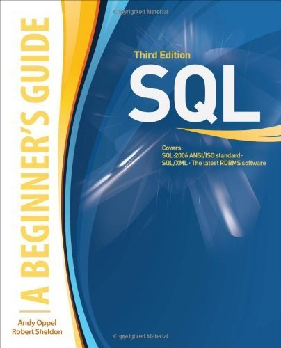 Image OfSQL: A Beginner's Guide, Third Edition 3rd Edition By Oppel, Andy, Sheldon, Robert (2008) Paperback