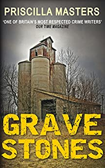 Grave Stones (Joanna Piercy Mystery Series Book 9) by [Priscilla Masters]
