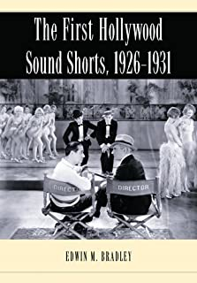 The First Hollywood Sound Shorts, 1926-1939