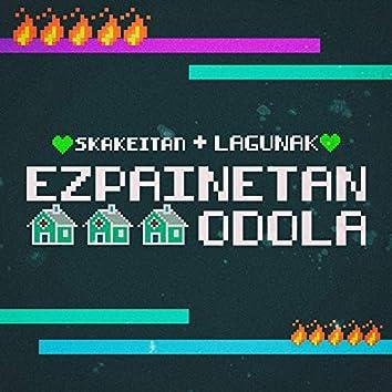 Ezpainetan Odola (Homemade Demo)
