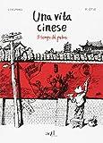 Una vita cinese. Trilogia (Asia)