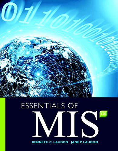 Essentials of MIS MyLab MIS with Pearson eText -- Access Card Package (12th Edition)