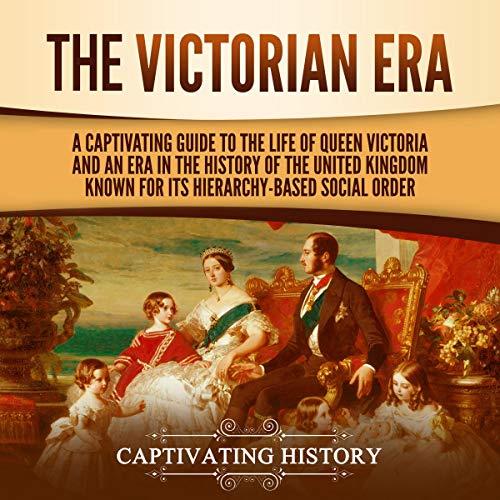 The Victorian Era audiobook cover art