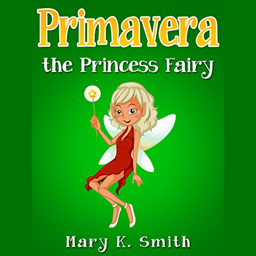 Primavera the Princess Fairy audiobook cover art