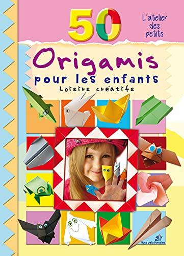 50 Origamis pour les enfants: Loisirs creatifs (French Edition)