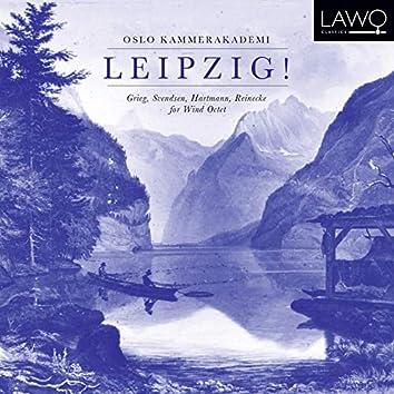 Leipzig! Grieg, Svendsen, Hartmann, Reinecke for Wind Octet