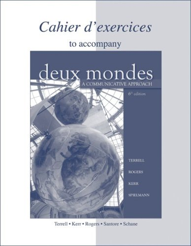 Workbook/Lab Manual to accompany Deux mondes: A...