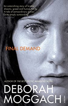 Final Demand by [Deborah Moggach]