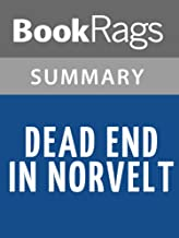 Summary & Study Guide Dead End in Norvelt by Jack Gantos