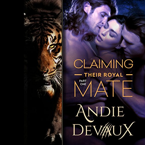 Claiming Their Royal Mate: Part One audiobook cover art