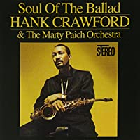 Soul Of The Ballad (Hank Crawford/Collectables)