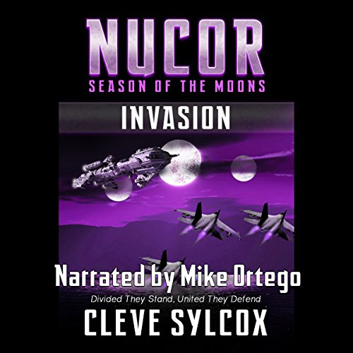 Nucor - Season of the Moons, Book One: Invasion audiobook cover art