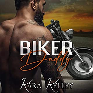 Biker Daddy                   By:                                                                                                                                 Kara Kelley                               Narrated by:                                                                                                                                 Tor Thom,                                                                                        Charley Ongel                      Length: 7 hrs and 17 mins     46 ratings     Overall 4.3