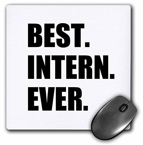 3dRose mejor Intern nunca–diversión regalo de agradecimiento–Funny–Cojín de mouse,…