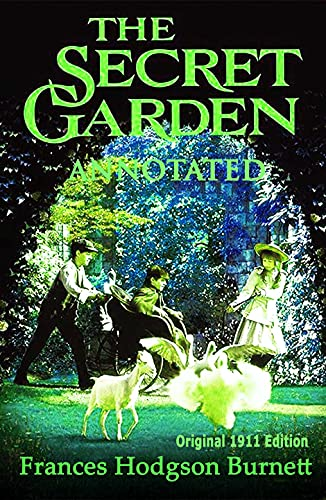 The Secret Garden - Annotated (Original 1911 Edition) (English Edition)