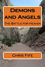 Demons and Angels: The Battle for Heaven