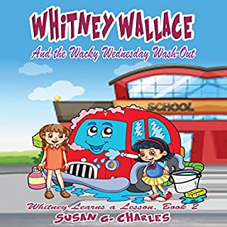 Whitney Wallace and the Wacky Wednesday Wash-Out audiobook cover art