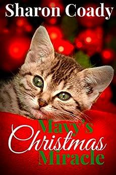 Mavy's Christmas Miracle by [Sharon Coady]