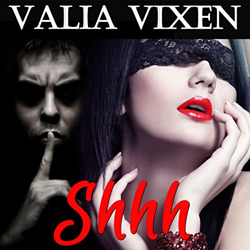 Shhh                   By:                                                                                                                                 Valia Vixen                               Narrated by:                                                                                                                                 Kelly Morgan                      Length: 18 mins     Not rated yet     Overall 0.0