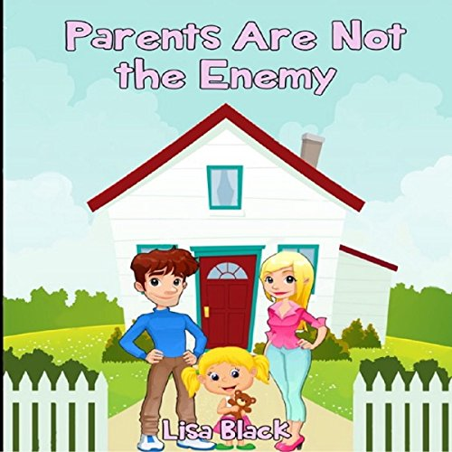Parents Are Not the Enemy cover art