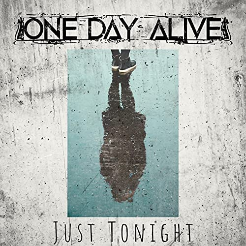One Day Alive