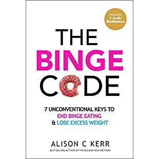 The Binge Code 7 Unconventional Keys to End Binge Eating and Lose Excess Weight (+Bonus Audios):Seks-irani