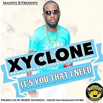 Massive B Presents: It's You That I Need