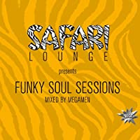 Funky Soul Session Mixed By the Megamen