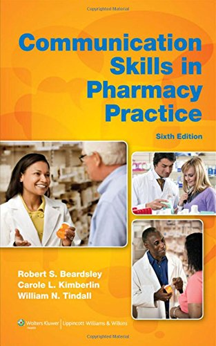 Communication Skills in Pharmacy Practice: A Practical...
