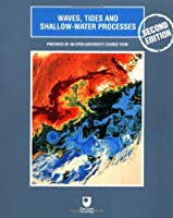 Waves, Tides and Shallow-Water Processes, Second Edition