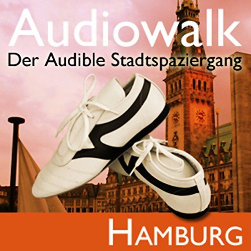 Audiowalk Hamburg audiobook cover art