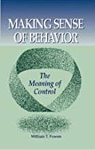 Best making sense of behavior: the meaning of control Reviews