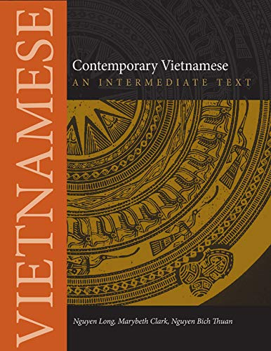 Compare Textbook Prices for Contemporary Vietnamese: An Intermediate Text Southeast Asian Language Text 1 Edition ISBN 9780875806600 by Thuan, Nguyen Bich