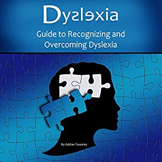 Dyslexia: Guide to Recognizing and Overcoming Dyslexia audiobook cover art