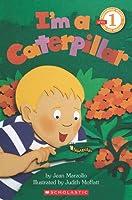 I'm a Caterpillar (Beginning Reader, Level 1)