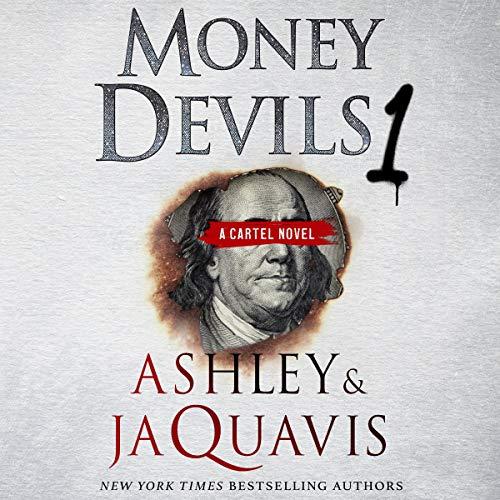 Money Devils 1 Audiobook By Ashley & JaQuavis cover art