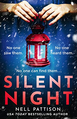 Silent Night: A gripping, chilling murder mystery set in the deaf community (Paige Northwood Book 2) by [Nell Pattison]