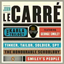 The Karla Trilogy Digital Collection Featuring George Smiley: Tinker, Tailor, Soldier, Spy, The Honourable Schoolboy, Smiley's People
