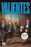 Valientes: (Get Even 2) (Spanish Edition)