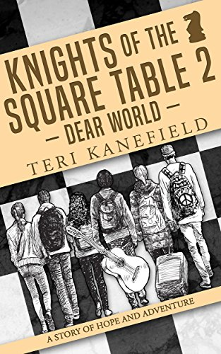 Knights of the Square Table 2: Dear World (English Edition)