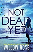 Not Dead Yet (Eva Rae Thomas Mystery)