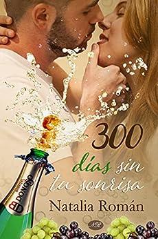 300 días sin tu sonrisa de [Natalia Román, ADYMA  Design, Raquel Antúnez]