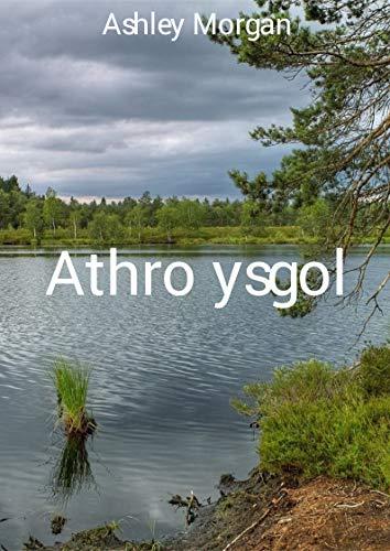 Athro ysgol (Welsh Edition)