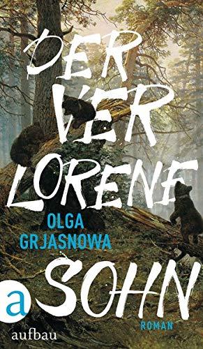 Buchseite und Rezensionen zu 'Der verlorene Sohn: Roman' von Olga Grjasnowa