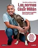 Las normas de César Millán...