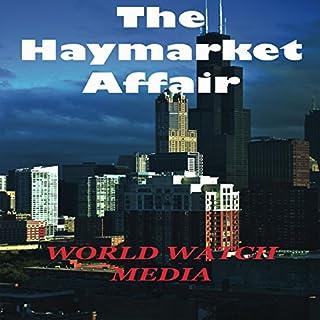 The Haymarket Affair audiobook cover art