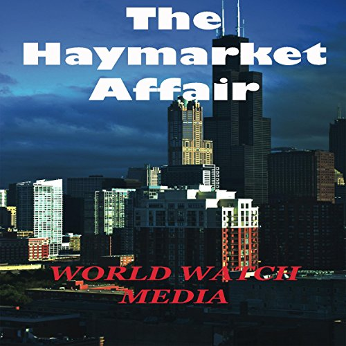 The Haymarket Affair Titelbild