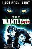 The Wantland Files - Lara Bernhardt