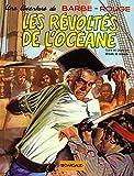 Barbe-Rouge, tome 4 - Les Révoltés de l'Océane