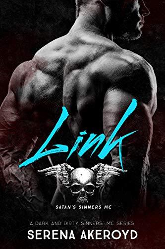 Link: A Dark MC Romance (A Dark & Dirty Sinners' MC Series Book 2)